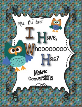 I Have, Whoooo Has? Metric Conversions for Volume, Length