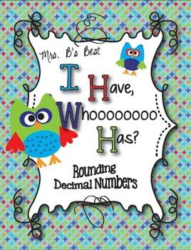 I Have, Whoooo Has? Rounding Decimal Numbers