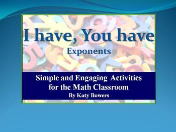 I Have, You Have Activity - Exponents