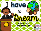 I Have a Dream- A Literacy and Math Mini Unit celebrating Martin Luther King Jr.