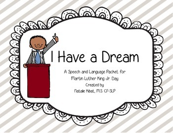 I Have a Dream: A Martin Luther King Jr. Speech and Language Activity