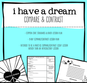 I Have a Dream- Compare and Contrast Writing
