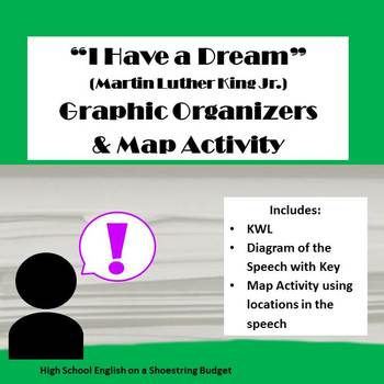 """I Have a Dream"" Graphic Organizers & Map Activity (Martin Luther King Jr) MLK"