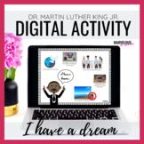 I Have a Dream- MLK Digital Activity
