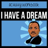 Martin Luther King's I Have a Dream Speech - Activity Workbook