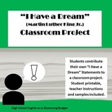 """I Have a Dream"" Speech Classroom Project (Martin Luther K"