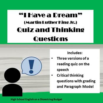 """""""I Have a Dream"""" Speech Quiz and Thinking Questions (Martin Luther King Jr) MLK"""