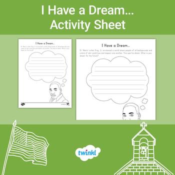 I Have a Dream Writing Activity Sheet