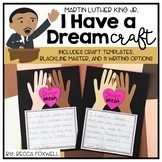 I Have a Dream {a Martin Luther King Jr. Craft}