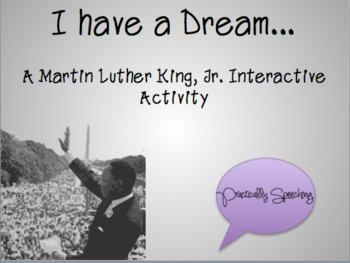 """I Have a Dream"" - an Interactive Game for Martin Luther King, Jr. Day"