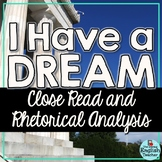 Martin Luther King Day I Have a Dream Close Read and Rheto