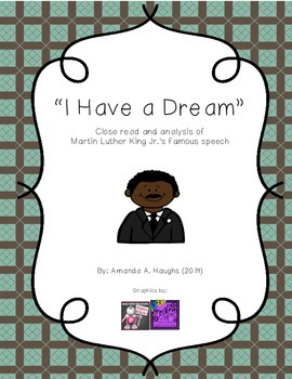 """""""I Have a Dream"""" close read and activities (Martin Luther King, Jr.)"""