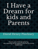 I Have a Dream for kids and Parents