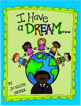 """""""I Have a Dream"""" writing prompts"""