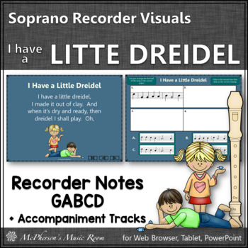 I Have a Little Dreidel – Soprano Recorder Visuals (Notes GABCD)