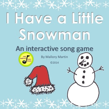 I Have a Little Snowman: Song Game