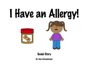 I Have an Allergy!: Social Story