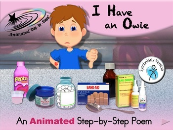 I Have an Owie - Animated Step-by-Step Poem - SymbolStix