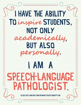 I Have the Ability to Personally Inspire my Students in Speech Therapy (Poster)