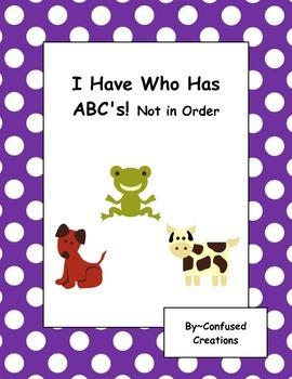 ABC's Game! I have Who Has