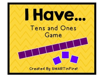 I Have...Tens and Ones Game