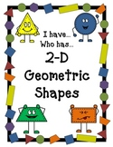 I Have...Who Has... 2-D Geometric Shapes