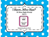 I Have Who Has? - Sight Words Set 3 (36 words)