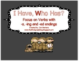 I Have/Who Has Action Words (Verbs) with -s, -ing, -ed Endings
