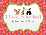 I Have/Who Has - Animal Descriptions