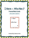 I Have Who Has? (2 pages of Blank Cards)