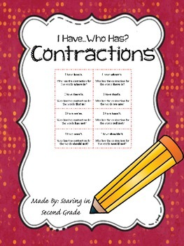 I Have...Who Has?  CONTRACTIONS!