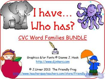 I Have.Who Has? CVC Word Families BUNDLE
