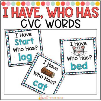 I Have...Who Has {CVC Words}