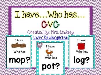 I Have...Who Has? CVC Words