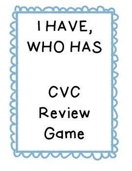 I Have/Who Has CVC a, e, i