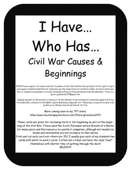 I Have...Who Has... Civil War Causes and Beginnings ~~Laser printer friendly~~