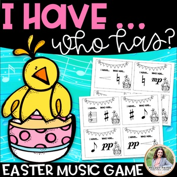 I Have…Who Has? Easter Music Symbols Game {45 Symbols}
