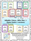 I Have...Who Has...? Editable Game Templates - 5 Included