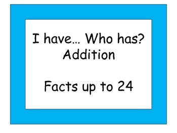 I Have...Who Has? Game/ Basic addition and Subtraction