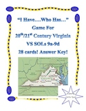 """""""I Have...Who Has..."""" Game for 20th/21st Century VA: Virginia Studies SOLs 9a-9d"""