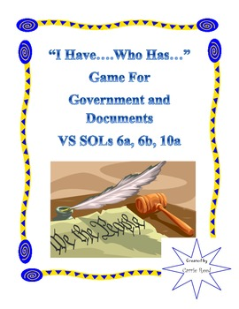 """""""I Have...Who Has..."""" Game for Documents & Government: VA Studies SOLs 6a-b, 10a"""