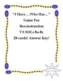 """I Have...Who Has..."" Game for Reconstruction: Virginia Studies SOLs 8a-8c"