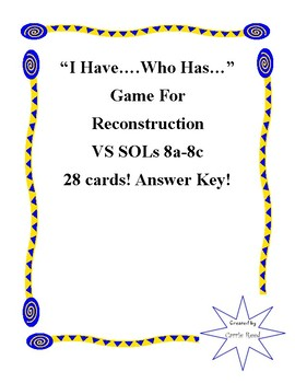 """""""I Have...Who Has..."""" Game for Reconstruction: Virginia Studies SOLs 8a-8c"""