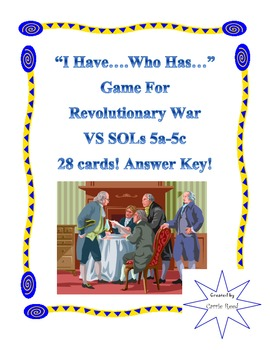 """""""I Have...Who Has..."""" Game for Revolutionary War: Virginia Studies SOLs 5a-5c"""