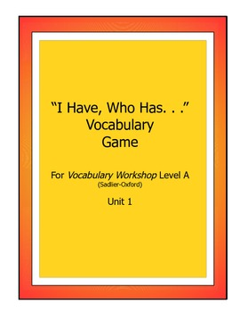 """I Have/Who Has. . ."" Game for Vocabulary Workshop, Level"