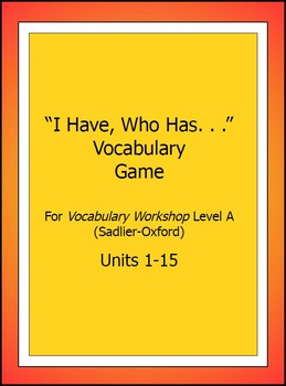 "Vocabulary Workshop, Level A,Units 1-15,""I Have/WhoHas"" Game,Sadlier-Oxford"