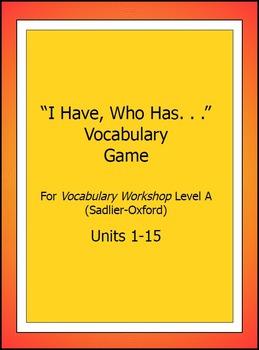 "Vocabulary Workshop, Level A,Units 1-15,""I Have/WhoHas"" Ga"