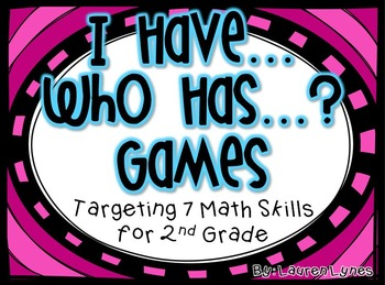I Have...Who Has? Math Games for 2nd Grade