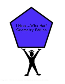 I Have...Who Has? Geometry Activity