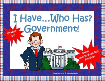 I Have...Who Has Government Game! Grades 3-5